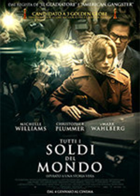 TUTTI I SOLDI DEL MONDO (ALL THE MONEY IN THE WORLD)