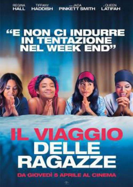 IL VIAGGIO DELLE RAGAZZE (GIRLS TRIP)