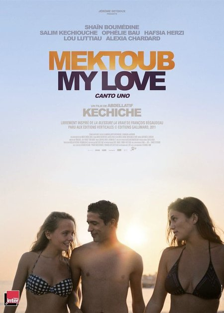 MEKTUBE, MY LOVE: CANTO UNO