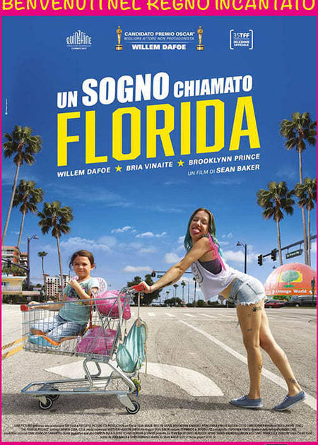 UN SOGNO CHIAMATO FLORIDA (THE FLORIDA PROJECT)