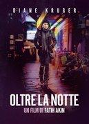 OLTRE LA NOTTE (AUS DEM NICHTS)