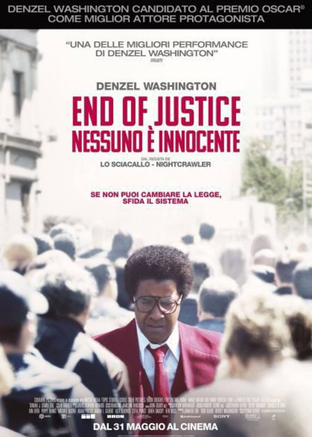 END OF JUSTICE: NESSUNO E' INNOCENTE (ROMAN J. ISRAEL, ESQ.)