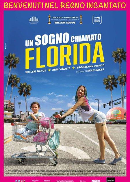 UN SOGNO CHIAMATO FLORIDA (THE FLORIDA PROJECT)