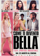 COME TI DIVENTO BELLA (I FEEL PRETTY)