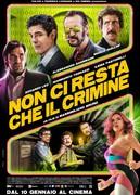 NON CI RESTA CHE IL CRIMINE (1H45')