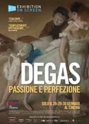 DEGAS - PASSIONE E PERFEZIONE (1H25')