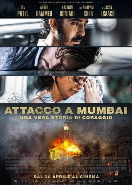 ATTACCO A MUMBAI - UNA VERA STORIA DI CORAGGIO (HOTEL MUMBAI)