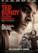 TED BUNDY - FASCINO CRIMINALE (EXTREMELY WICKED, SHOCKINGLY EVIL AND VILE)