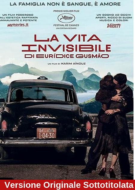 LA VITA INVISIBILE DI EURIDICE GUSMAO - V.O.S.