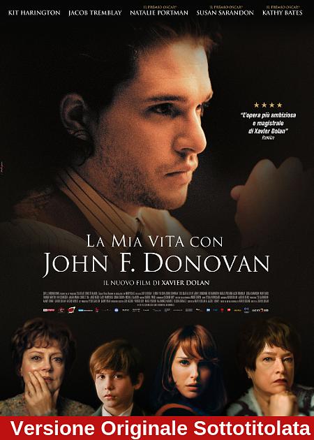 LA MIA VITA CON JOHN F. DONOVAN - V.O.S.