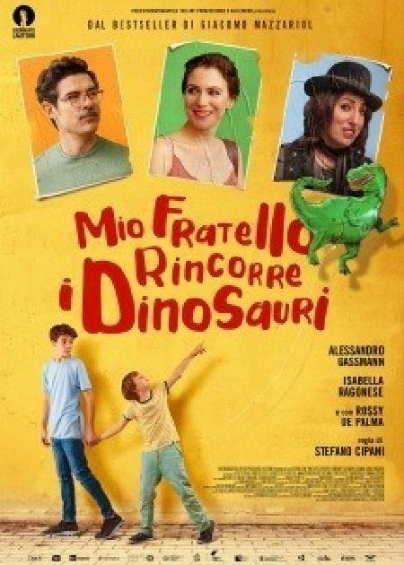 MIO FRATELLO RINCORRE I DINOSAURI (1H40')