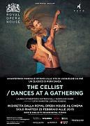 THE ROYAL BALLETT | THE CELLIST /DANCES AT A GATHERING