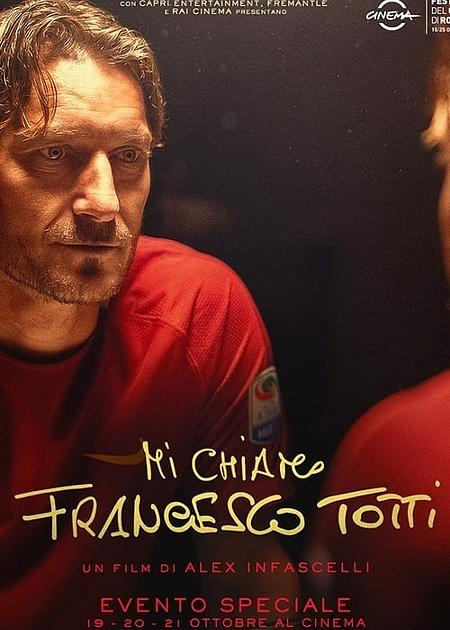 MI CHIAMO FRANCESCO TOTTI (1H46')