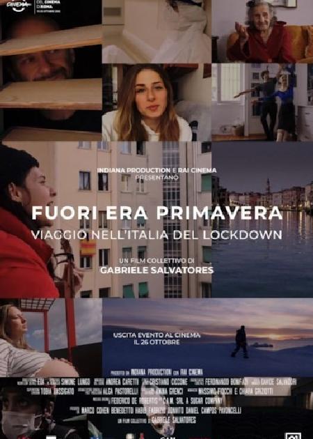 FUORI ERA PRIMAVERA - VIAGGIO NELL'ITALIA DEL LOCKDOWN
