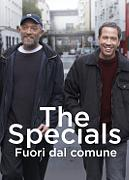 THE SPECIALS - FUORI DAL COMUNE (HORS NORMES)