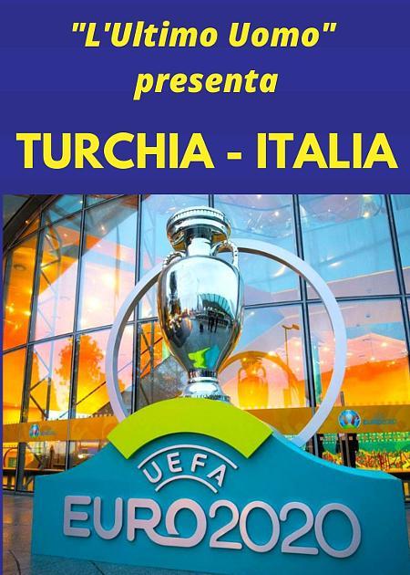 UEFA 2020 TURCHIA - ITALIA
