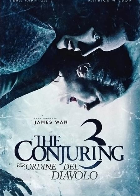 THE CONJURING - PER ORDINE DEL DIAVOLO (THE CONJURING: THE DEVIL MADE ME DO IT)