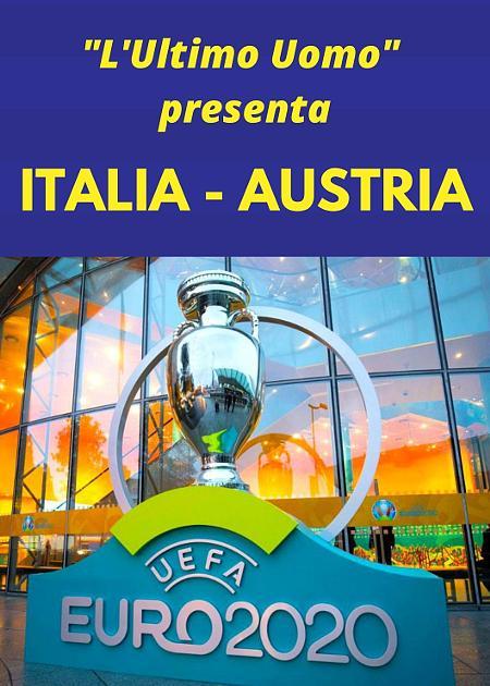UEFA 2020 ITALIA - AUSTRIA